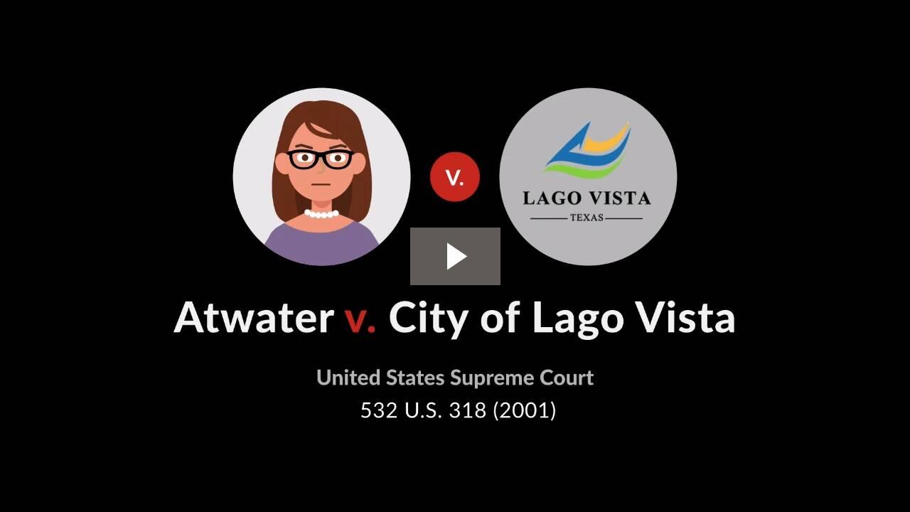 Atwater v. City of Lago Vista