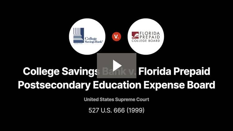 College Savings Bank v. Florida Prepaid Postsecondary Education Expense Board