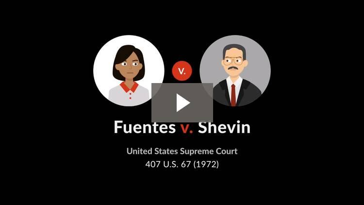 Fuentes v. Shevin