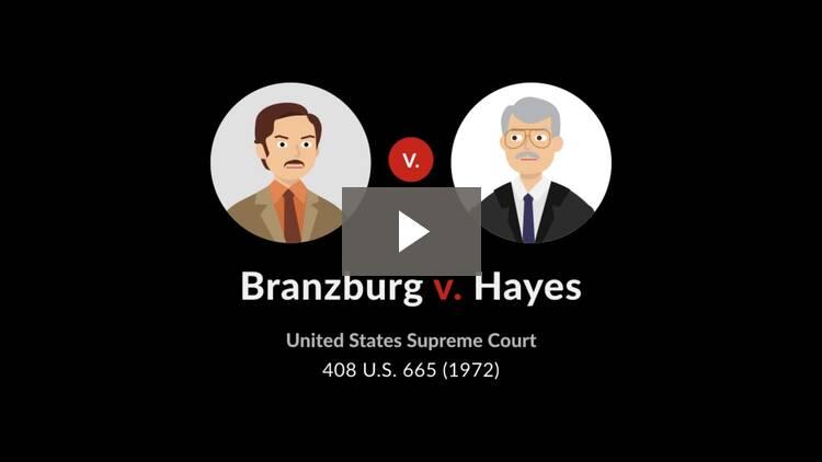 Branzburg v. Hayes