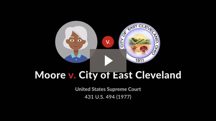 Moore v. City of East Cleveland, Ohio