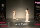 Ana Torres 2013, vestidos de novia y fiesta. Desfile Cibeles Madrid Novias