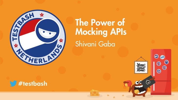 The Power of Mocking APIs - Shivani Gaba