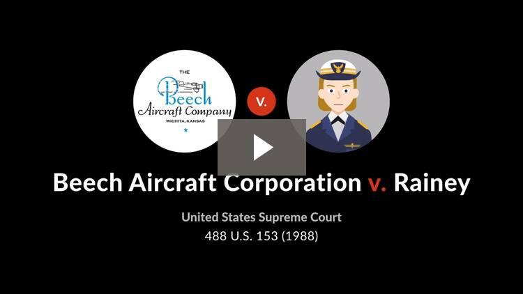 Beech Aircraft Corp. v. Rainey