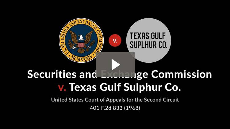 Securities and Exchange Commission v. Texas Gulf Sulphur Co.