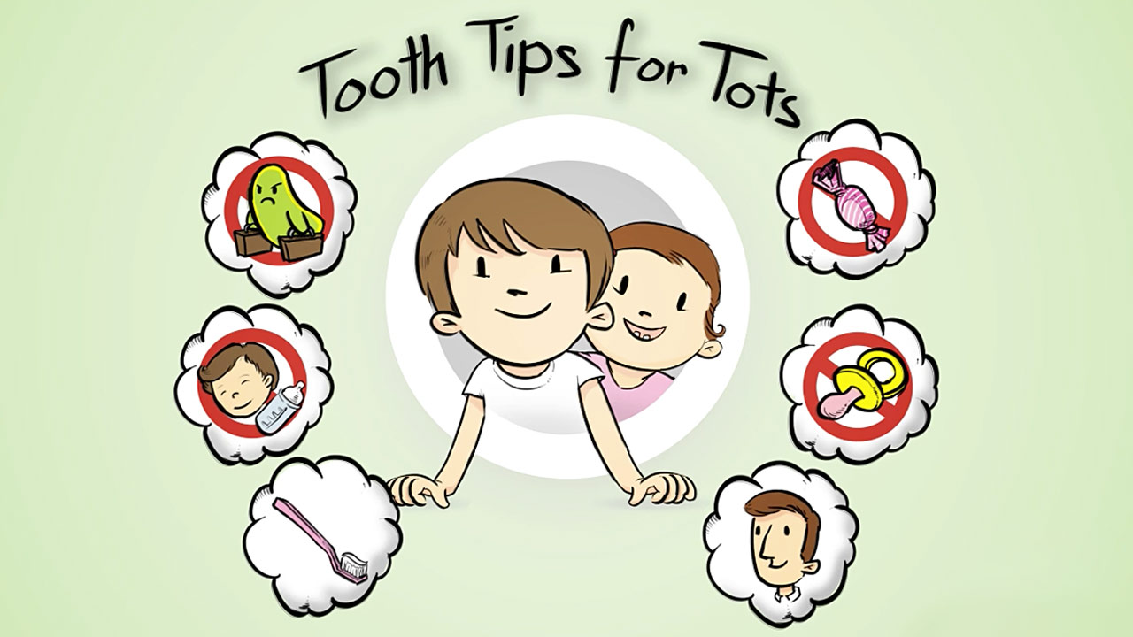 Tooth Tips For Tots