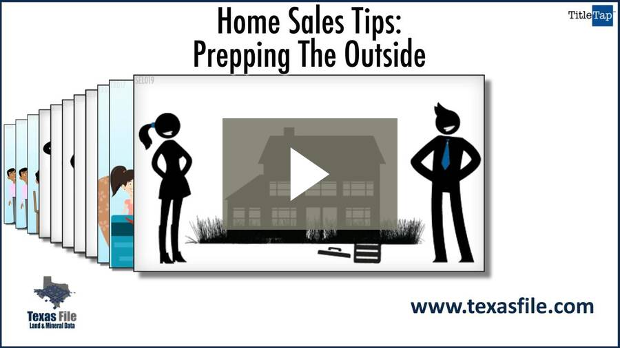 Home Sales Tips - Prepping The Outside