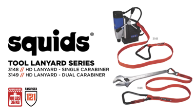 Squids® 3148 & 3149 Tool Lanyards Are Rated to an 80lb Capacity for Tethering Extra Heavy Tools