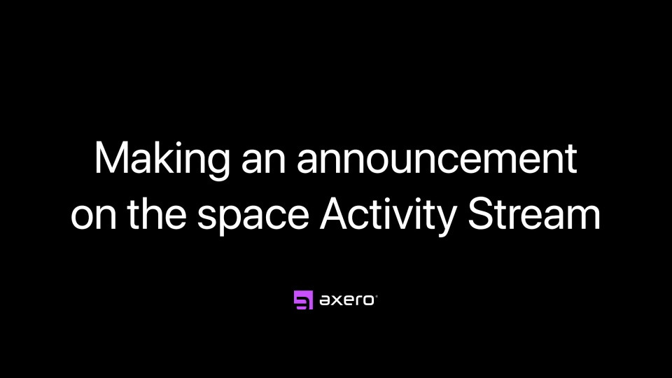 Making an announcement on the space Activity Stream