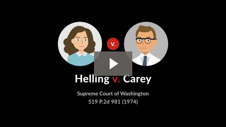 Helling v. Carey