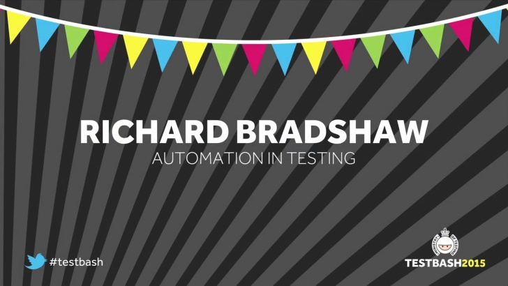 Automation in Testing - Richard Bradshaw