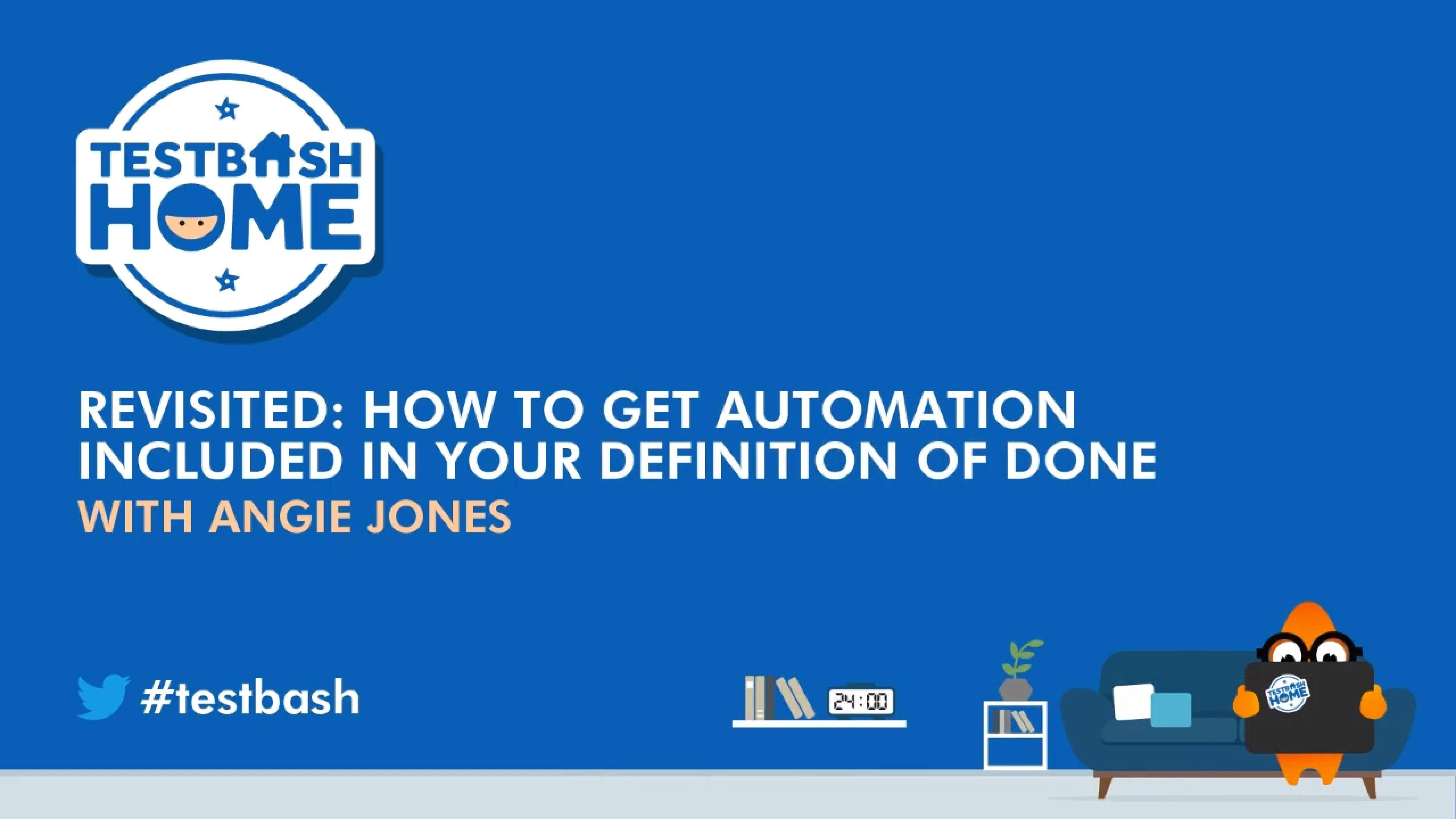Revisited: How to Get Automation Included in Your Definition of Done - Angie Jones