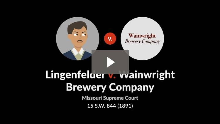 Lingenfelder v. Wainwright Brewing Co.