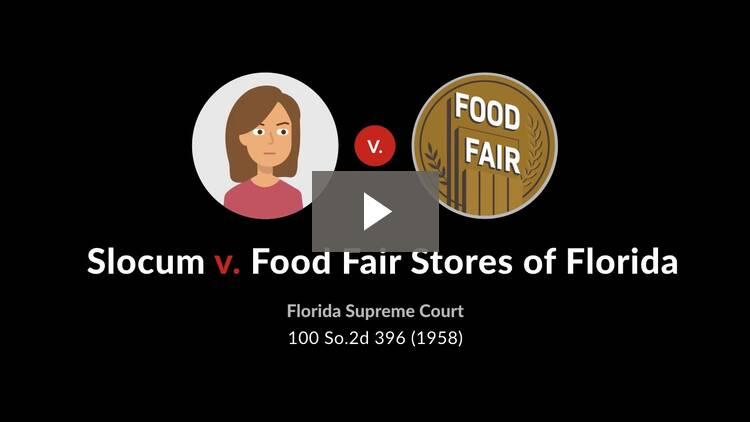 Slocum v. Food Fair Stores of Florida