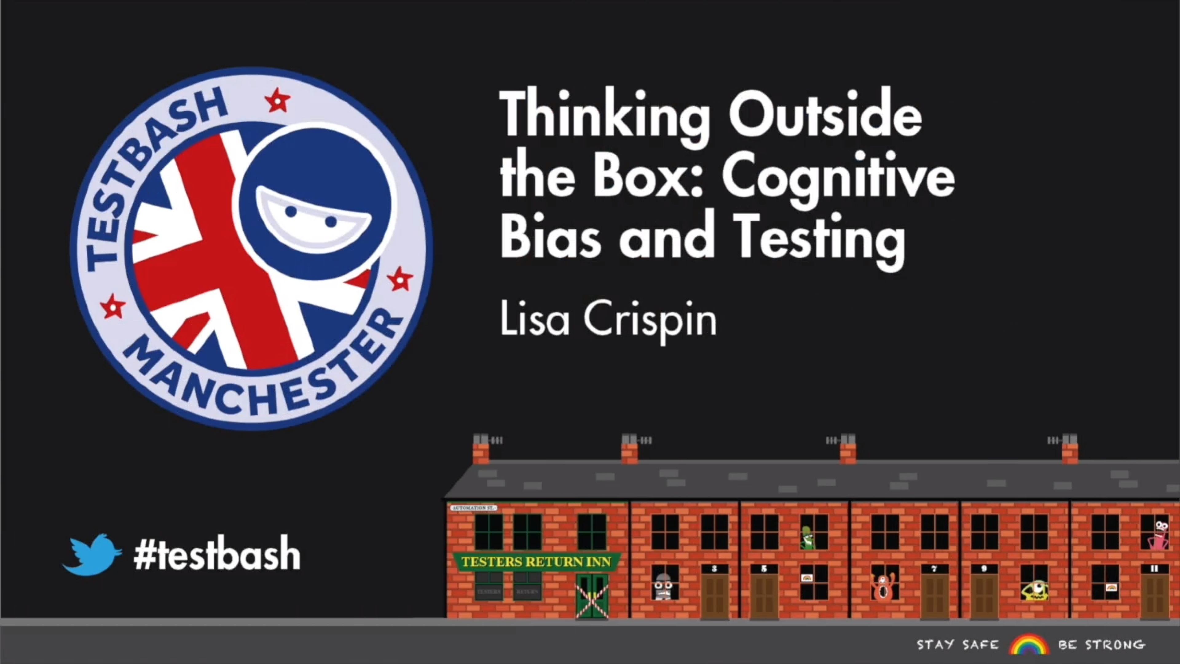 Thinking Outside the Box: Cognitive Bias and Testing - Lisa Crispin