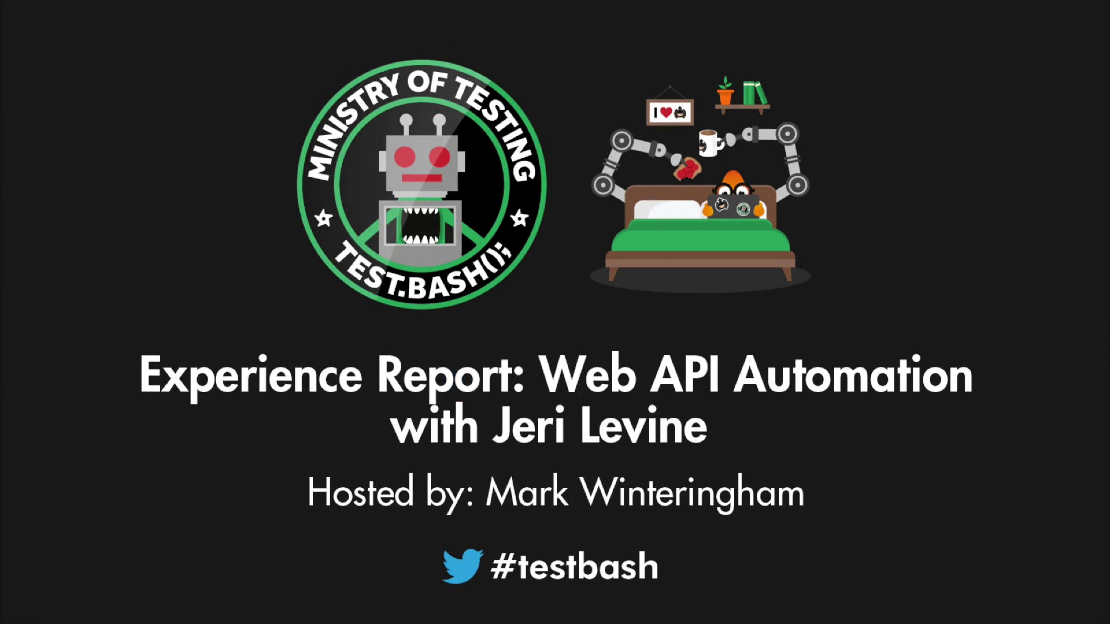 Experience Report: Web API Automation - Jeri Levine