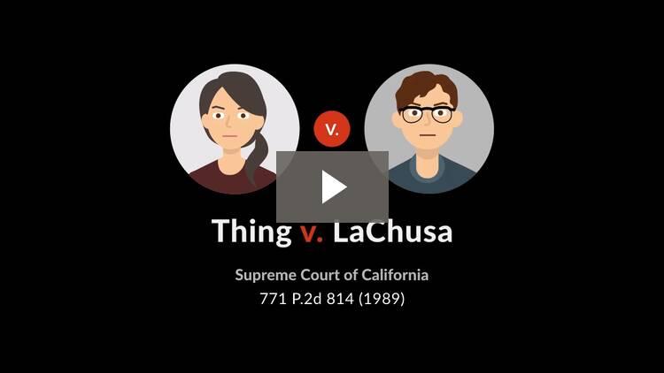 Thing v. La Chusa