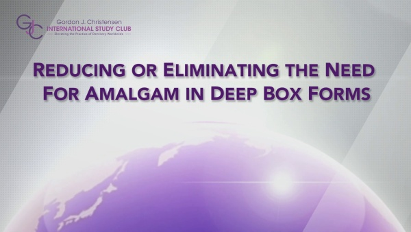 Q176 Reducing or eliminating the need for amalgam in deep box forms