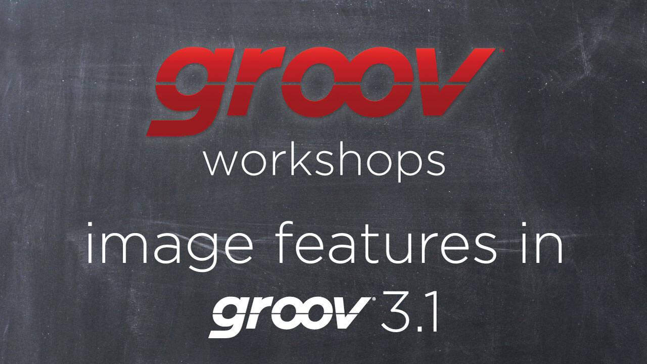 Image Features in groov R3.1