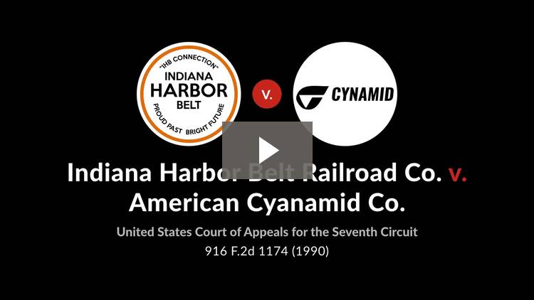 Indiana Harbor Belt R.R. v. American Cyanamid Co.