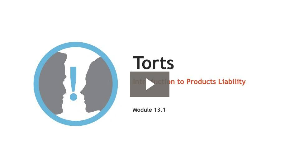 Introduction to Products Liability