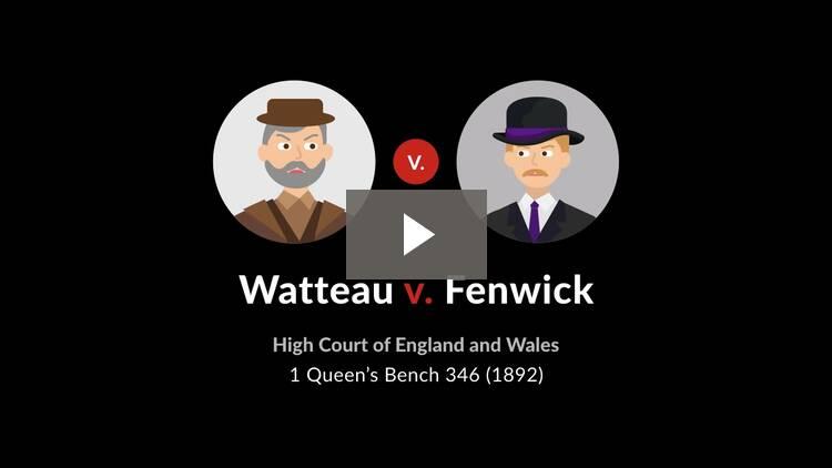 Watteau v. Fenwick