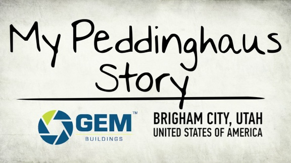 My Peddinghaus Story - GEM Buildings - Brigham City, Utah - USA