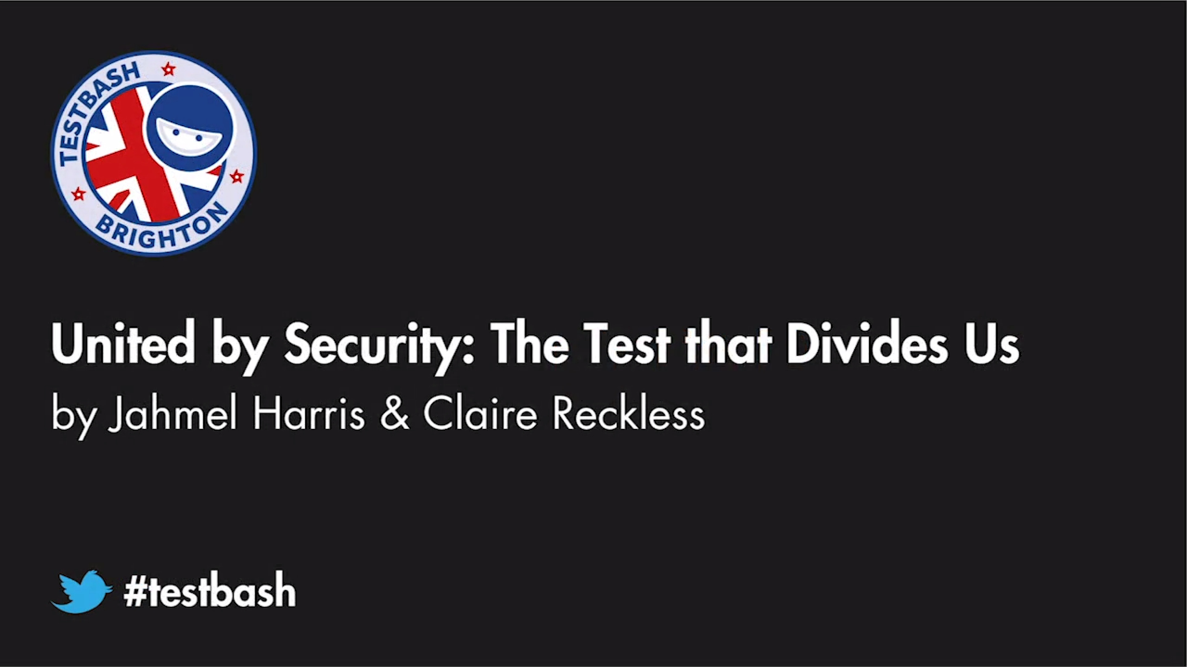 United by Security : The Test that Divides Us - Jahmel Harris & Claire Reckless