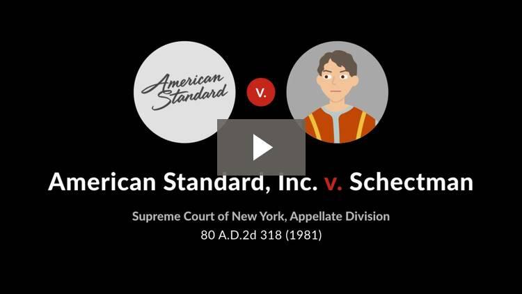 American Standard, Inc. v. Schectman