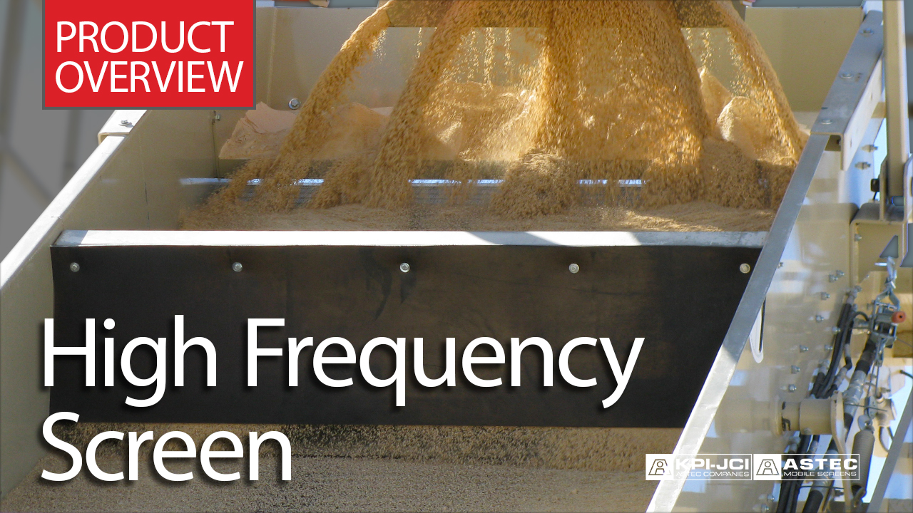 High Frequency Screen Product Overview