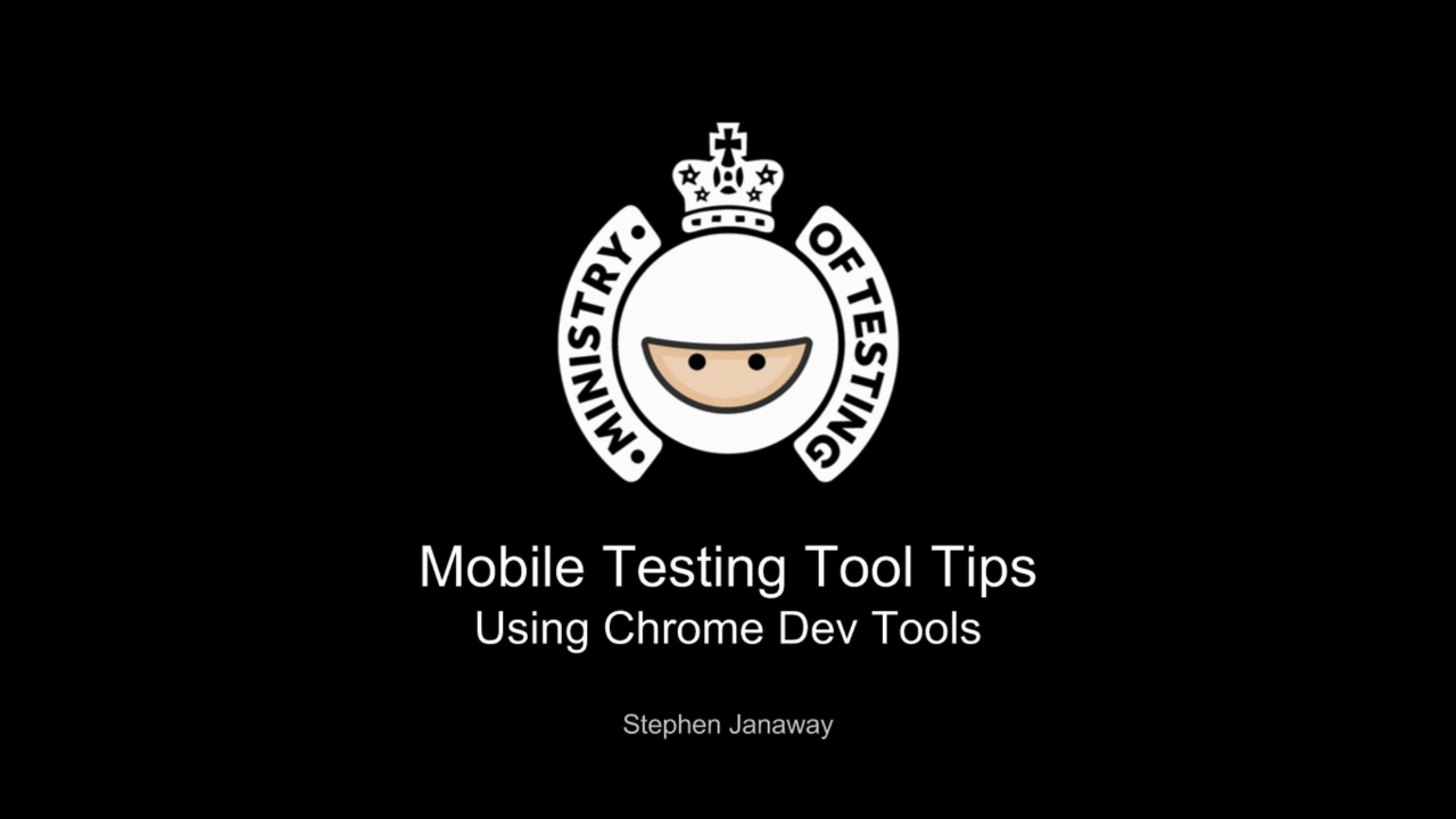 Using the Chrome Developer Tools for Mobile Testing