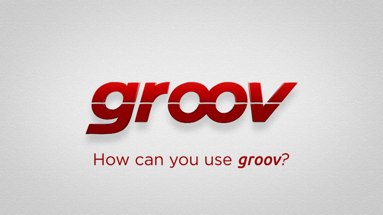 How can you use groov?