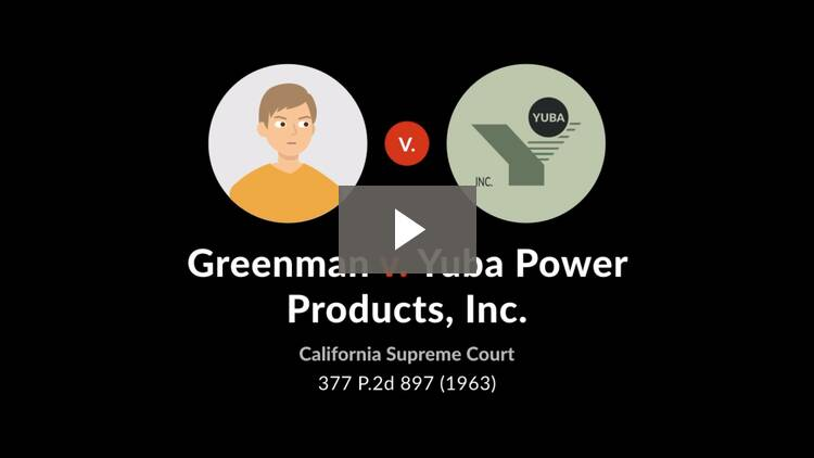 Greenman v. Yuba Power Products, Inc.
