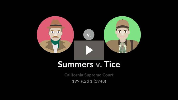 Summers v. Tice