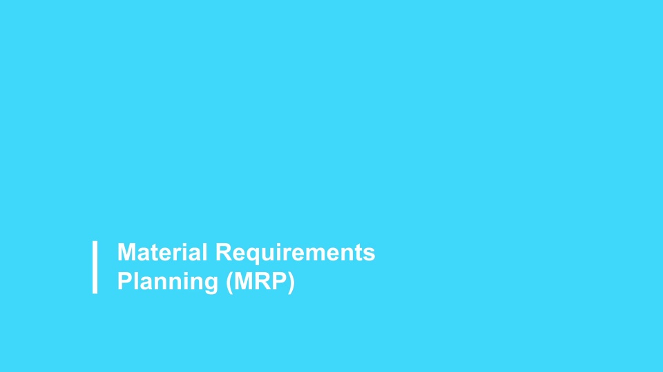 Material Requirements Planning 2021