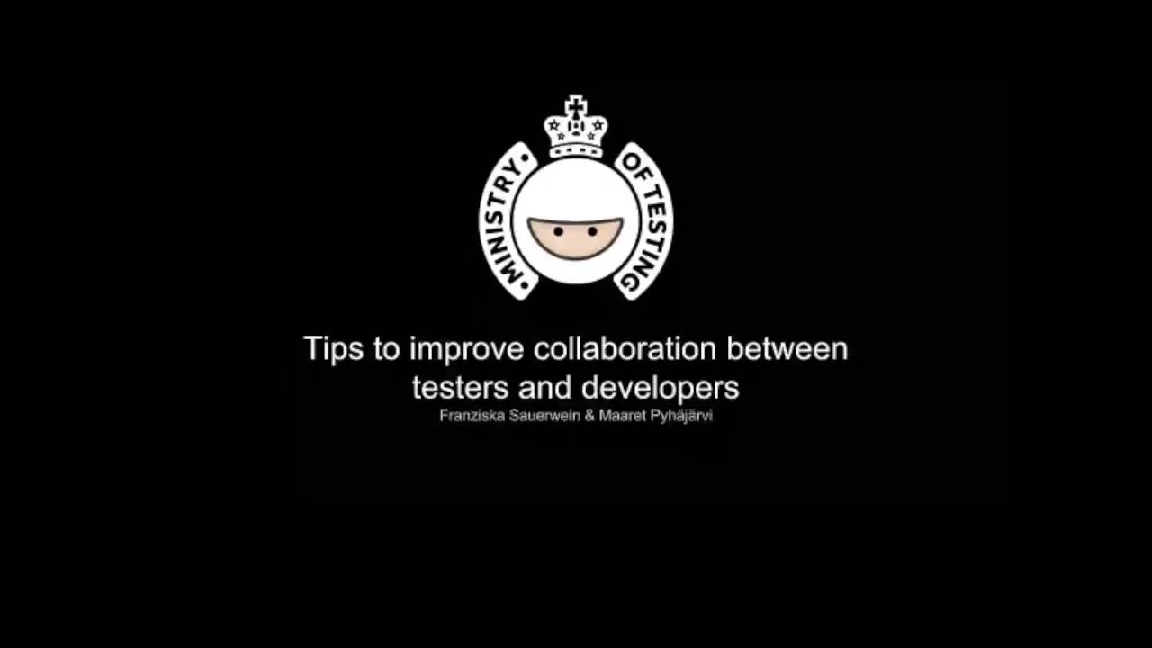 Tips to Improve Collaboration Between Testers and Developers with Franziska Sauerwein & Maaret Pyhäjärvi