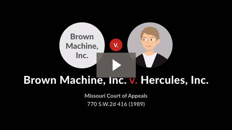 Brown Machine, Inc. v. Hercules, Inc.