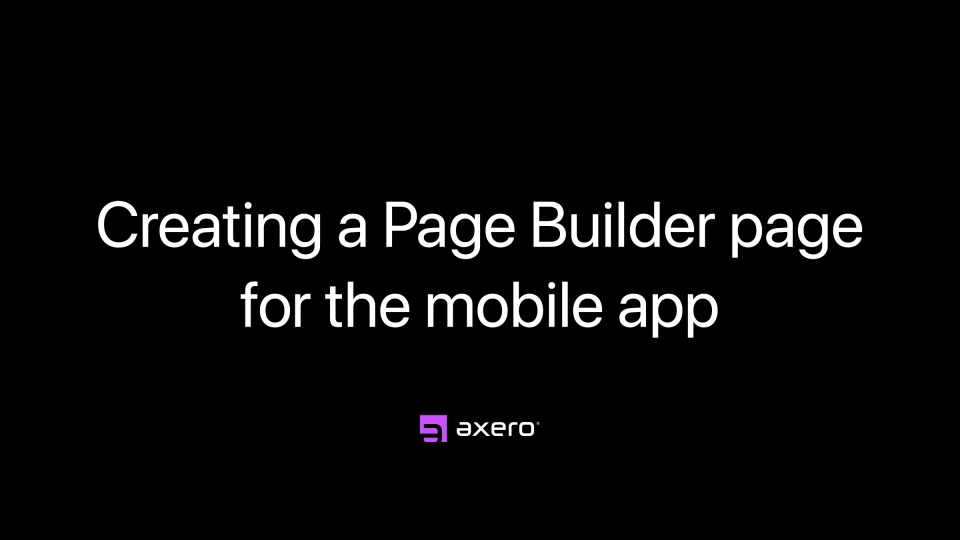 Creating a Page Builder page for the mobile app