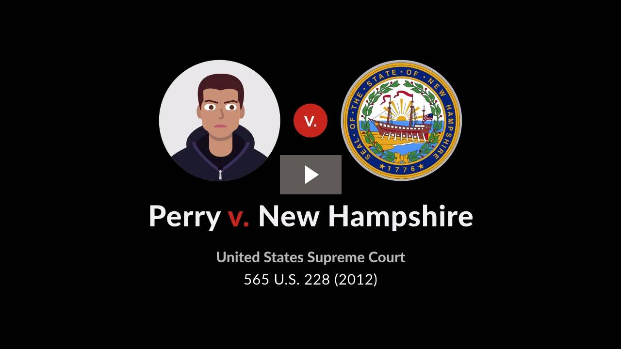 Perry v. New Hampshire