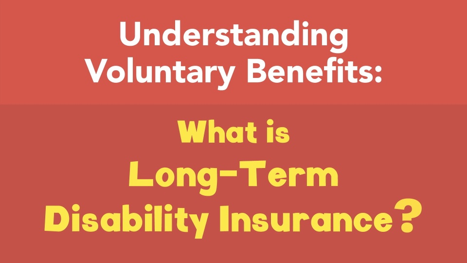 What is Long-term Disability Insurance?