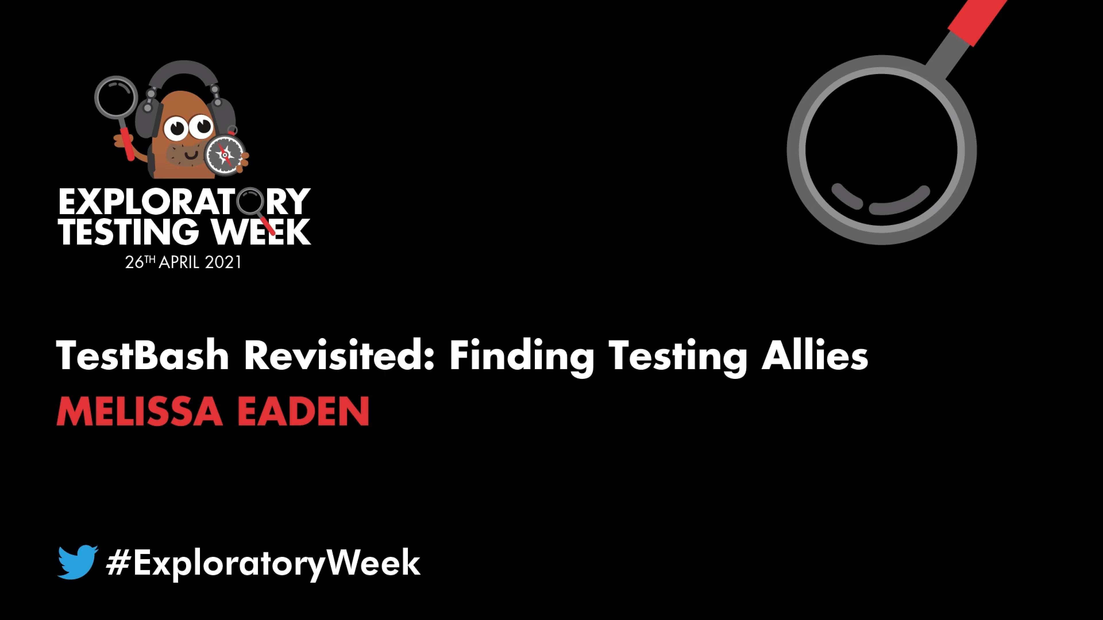 TestBash Revisited: Finding Testing Allies with Melissa Eaden