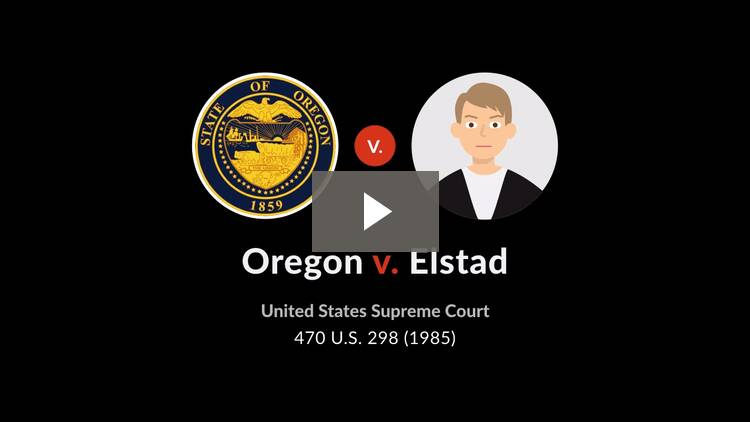 Oregon v. Elstad
