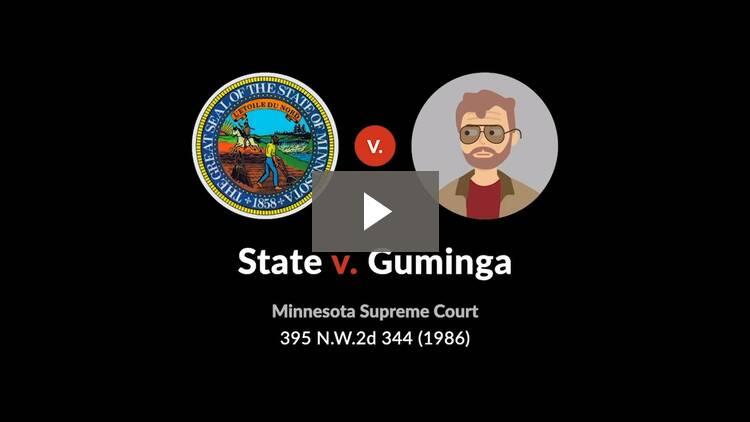 State v. Guminga