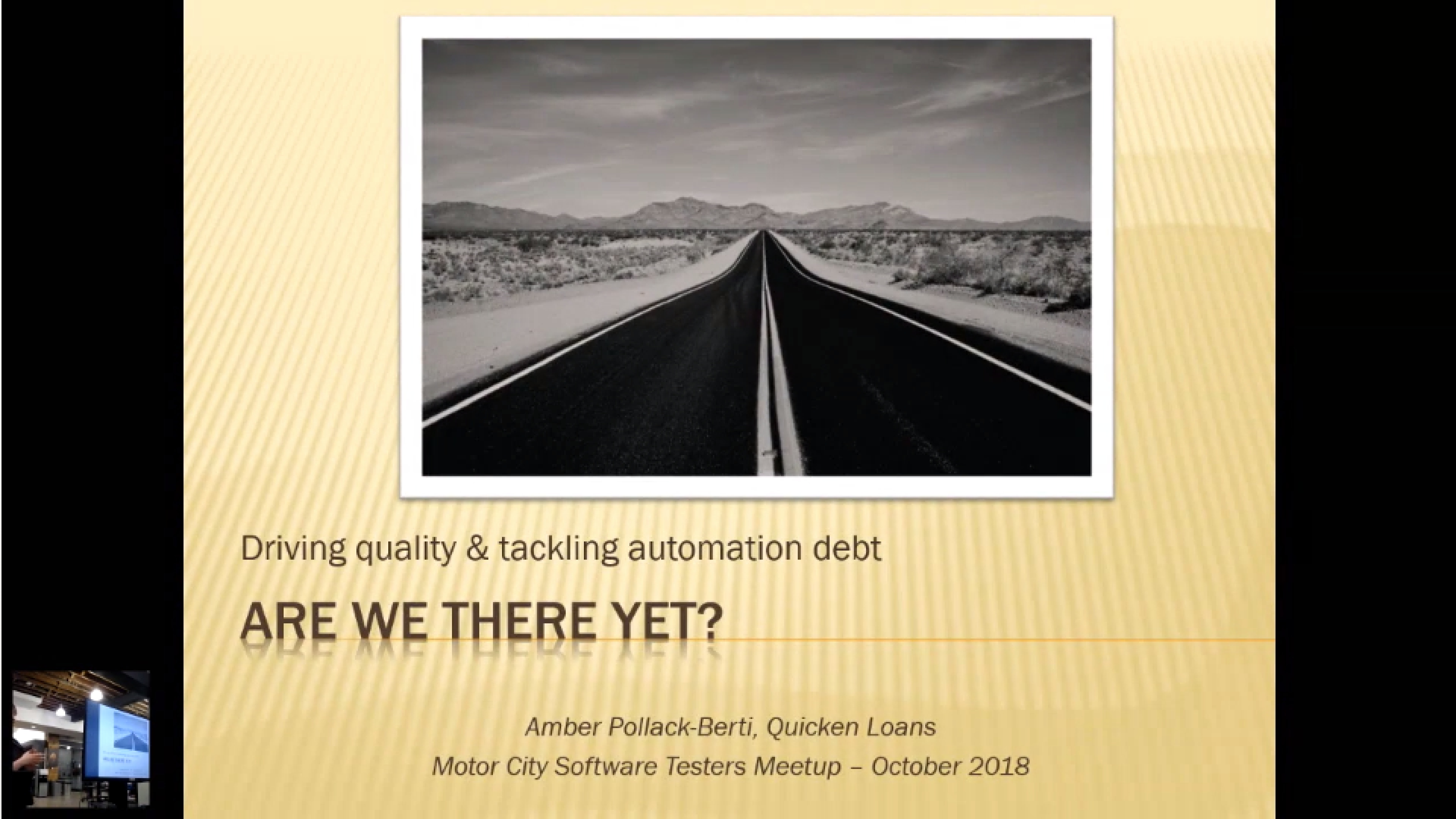 """Are we there yet? Driving quality & tackling automation debt"" with Amber Pollack-Berti"
