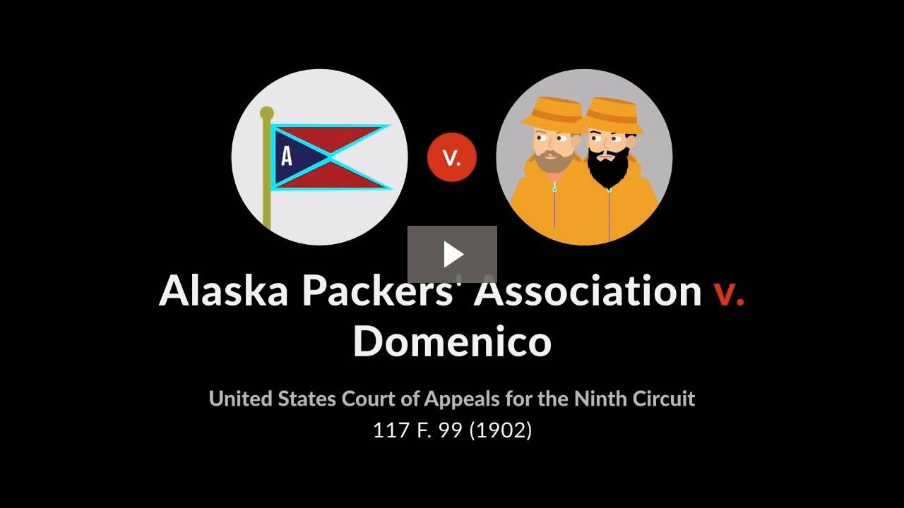Alaska Packers' Ass'n v. Domenico