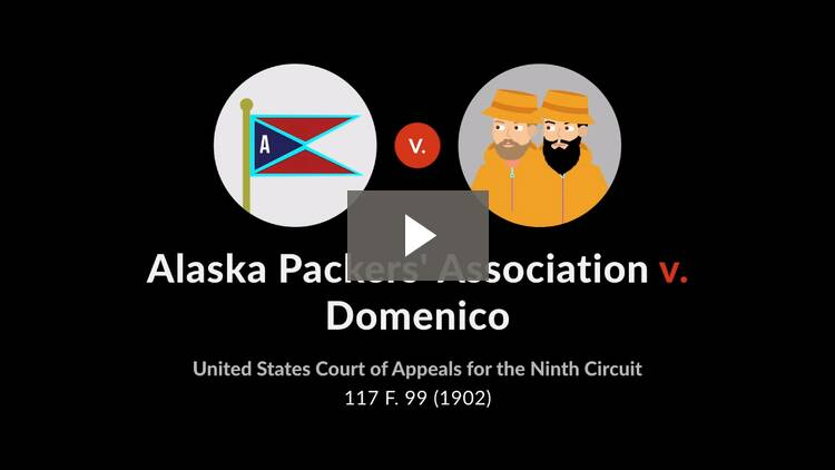Alaska Packers' Ass'n v. Domenico
