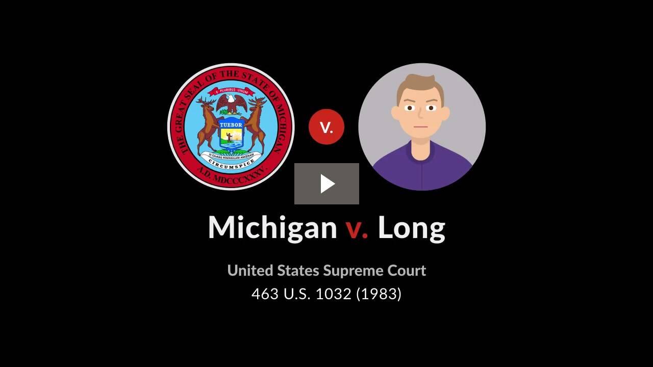 Michigan v. Long