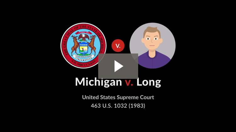 Michigan v. Long
