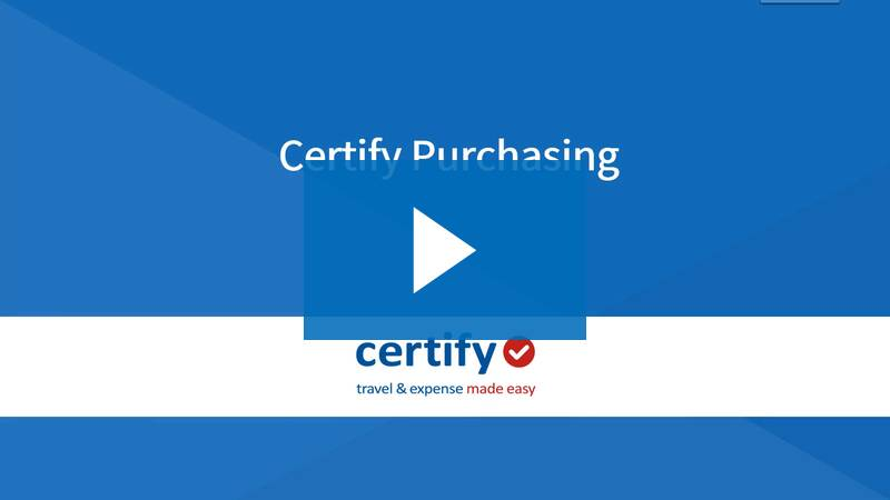 Certify Purchasing: Using the Purchasing Process from Employee to Approver