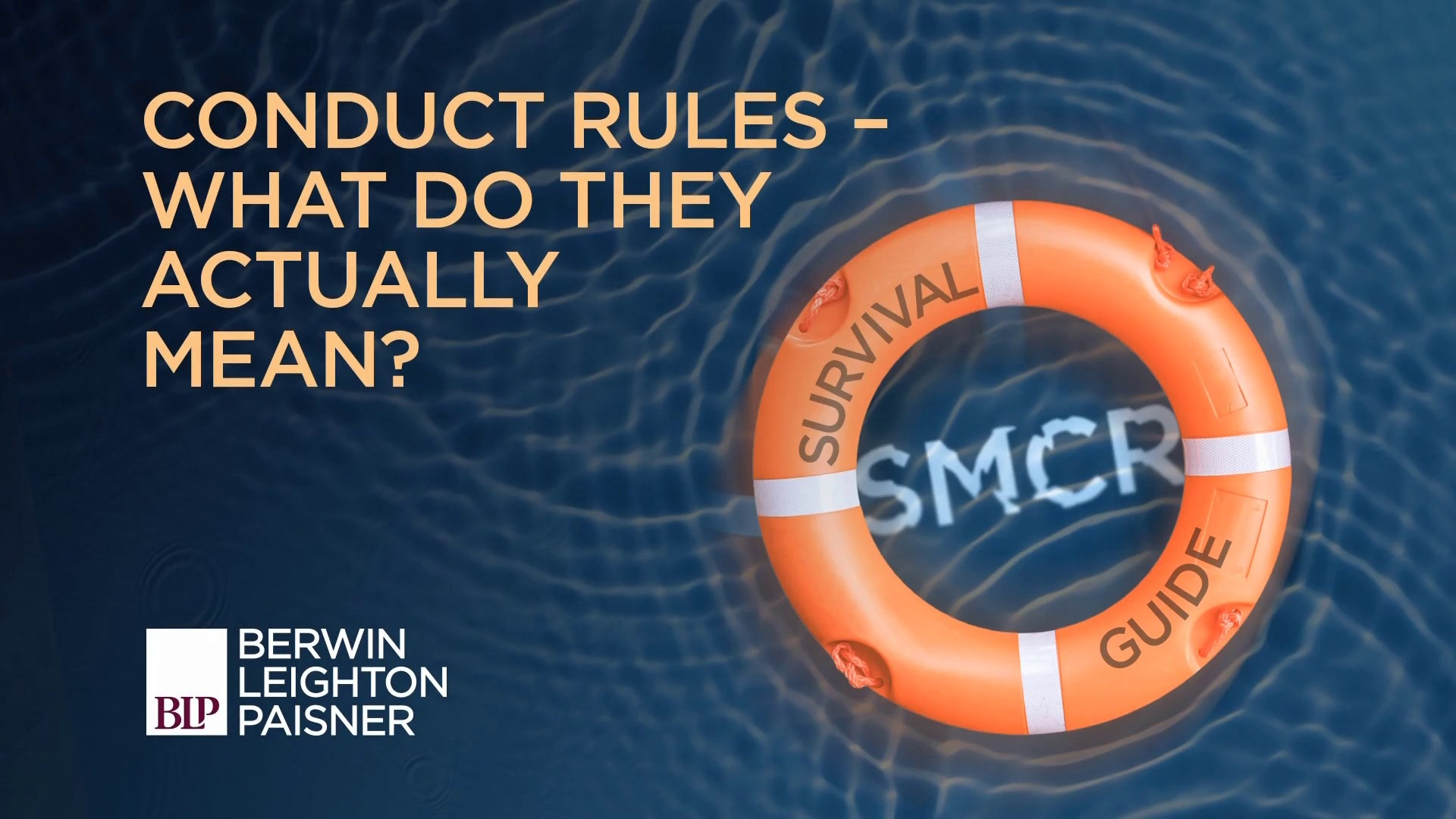Still image from 'SMCR: Conduct Rules – what do they actually mean?' video